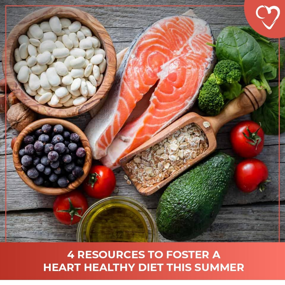 4 Resources to Foster a Heart Healthy Diet This Summer