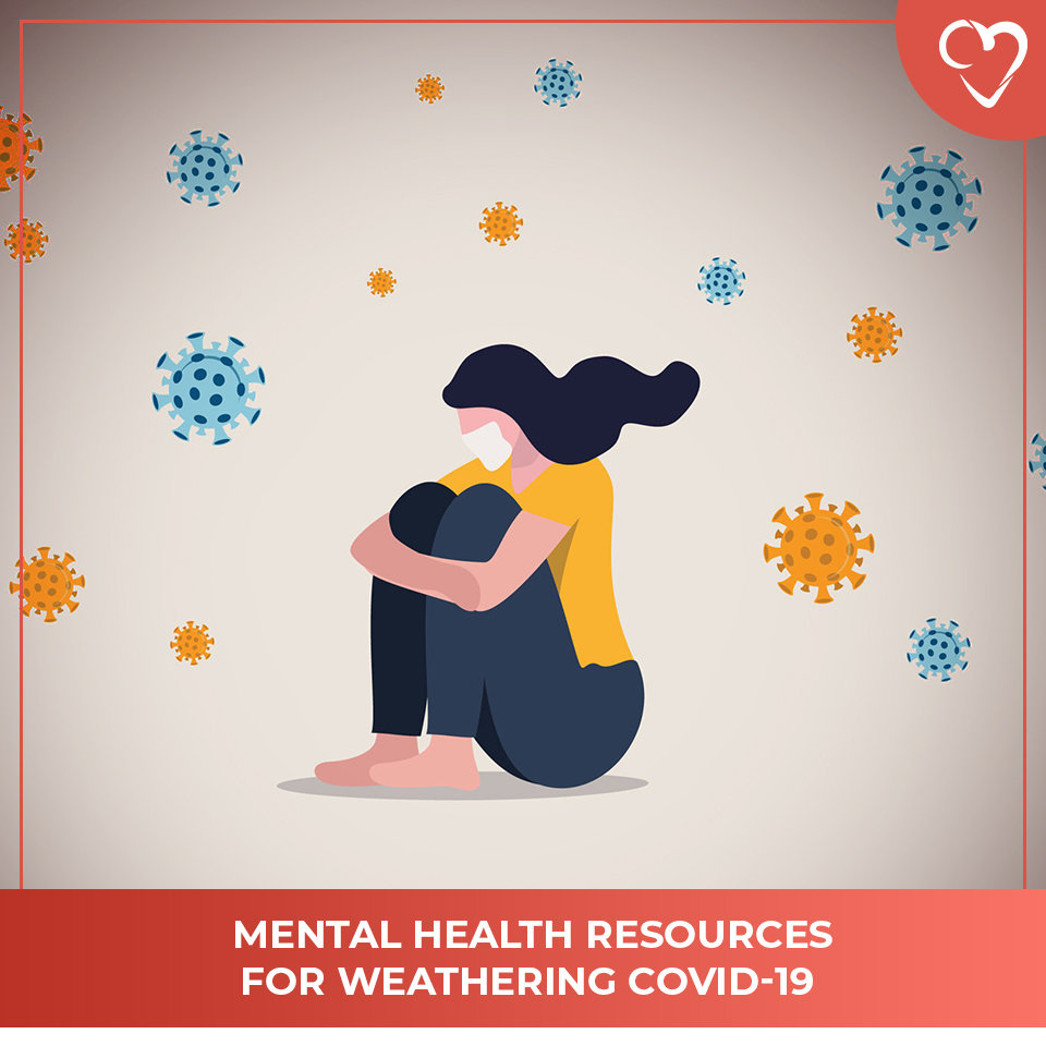 Mental Health Resources for Weathering COVID-19